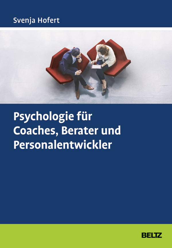 Svenja Hofert Psychologie fuer Coaches 9783407366498